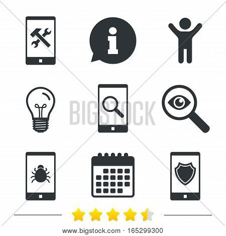 Smartphone icons. Shield protection, repair, software bug signs. Search in phone. Hammer with wrench service symbol. Information, light bulb and calendar icons. Investigate magnifier. Vector