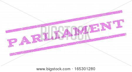 Parliament watermark stamp. Text tag between parallel lines with grunge design style. Rubber seal stamp with scratched texture. Vector violet color ink imprint on a white background.