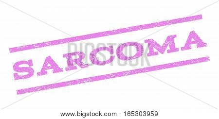 Sarcoma watermark stamp. Text caption between parallel lines with grunge design style. Rubber seal stamp with unclean texture. Vector violet color ink imprint on a white background.