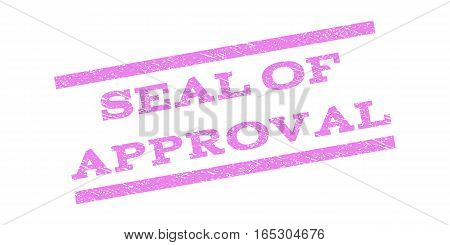 Seal Of Approval watermark stamp. Text caption between parallel lines with grunge design style. Rubber seal stamp with unclean texture. Vector violet color ink imprint on a white background.
