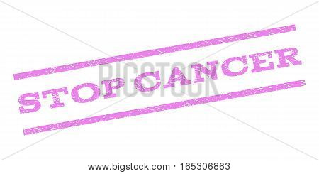 Stop Cancer watermark stamp. Text caption between parallel lines with grunge design style. Rubber seal stamp with unclean texture. Vector violet color ink imprint on a white background.