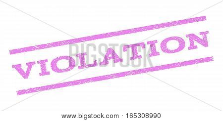Violation watermark stamp. Text caption between parallel lines with grunge design style. Rubber seal stamp with dirty texture. Vector violet color ink imprint on a white background.
