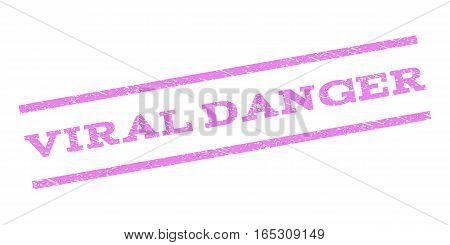 Viral Danger watermark stamp. Text caption between parallel lines with grunge design style. Rubber seal stamp with unclean texture. Vector violet color ink imprint on a white background.