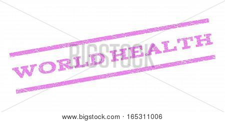 World Health watermark stamp. Text tag between parallel lines with grunge design style. Rubber seal stamp with dust texture. Vector violet color ink imprint on a white background.