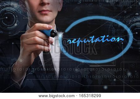 Business, Technology, Internet And Network Concept. Young Business Man Writing Word: Reputation