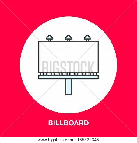 Vector line icon of billboard. Advertising flat sign.