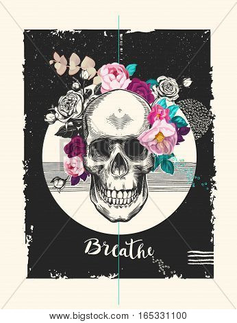 Grungy human skull with rose wreath ribbon with word Breathe and geometric shapes of different textures on background. Modern vector illustration in pop art style for t-shirt print flyer poster.