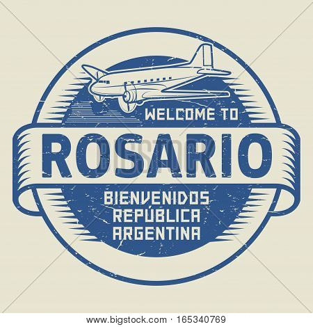 Grunge rubber stamp or tag with airplane and text Welcome to Rosario Argentina (in spanish language too) vector illustration