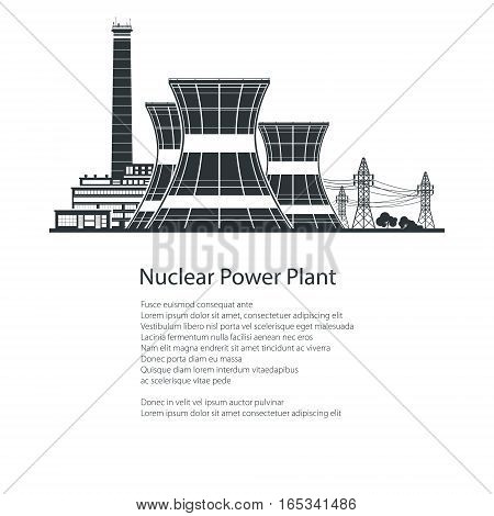 Silhouette Nuclear Power Plant and down Text , Thermal Power Station, Nuclear Reactor and Power Lines, Poster Brochure Flyer Design, Black and White Vector Illustration