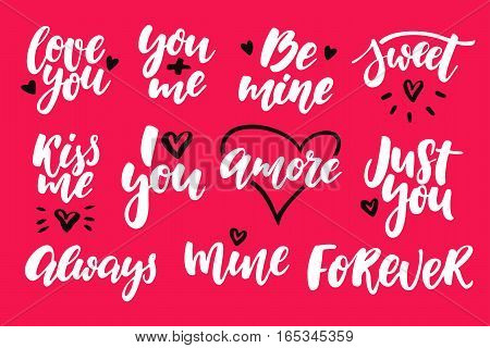 Valentine s Day lettering vector set. Isolated handwriting calligraphy love quotes and inscriptions. Modern romantic design elements for holiday card, gift tag, banner, poster, postcard