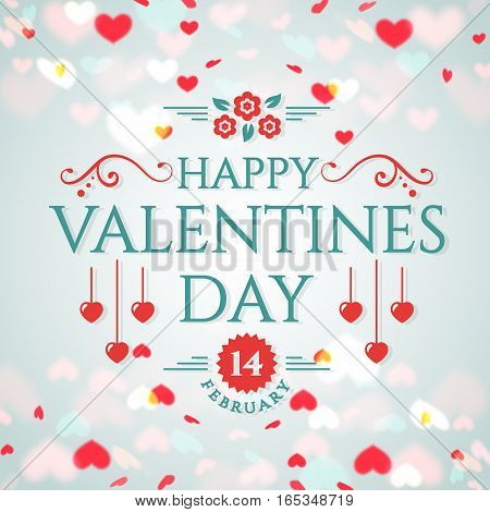 Happy Valentine's Day! Romantic greeting card with hearts background. Vector illustration.