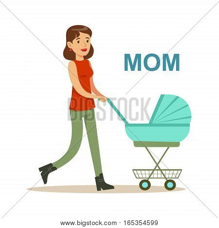 Young Mother Walking With Stroller Happy Family Having Good Time Together Illustration. Household Members Enjoying Spending Time Together Vector Cartoon Drawing.
