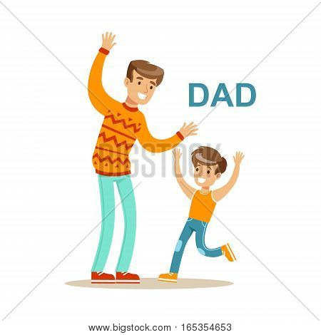 Dad Playing With His Son, Happy Family Having Good Time Together Illustration. Household Members Enjoying Spending Time Together Vector Cartoon Drawing.