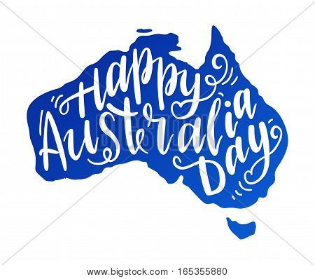 Inscription Happy Australia day lettering with map. Vector illustration. Calligraphy for the print typography