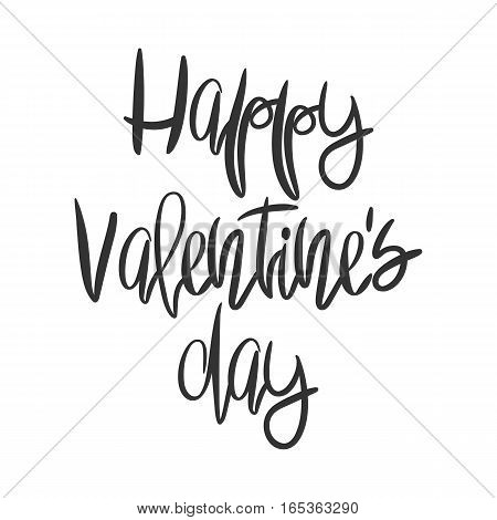 Romantic decorative poster with handdrawn lettering. Modern ink calligraphy. Handwritten black phrase isolated on white background. Trendy vector design for Valentine Day or wedding
