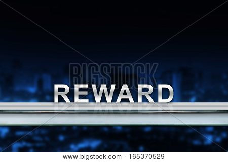 Reward on metal railing with blurred background