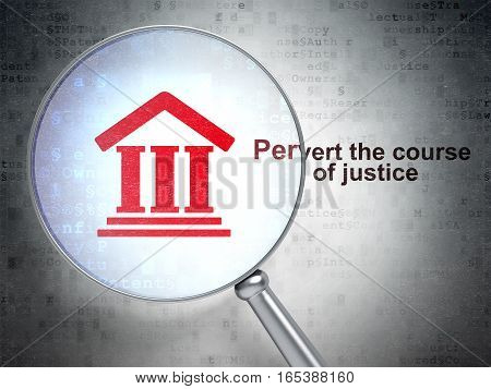 Law concept: magnifying optical glass with Courthouse icon and Pervert the course Of Justice word on digital background, 3D rendering