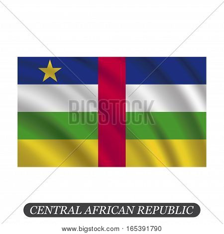 Waving Central African Republic flag on a white background. Vector illustration