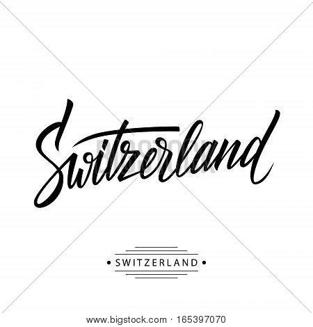 Handwritten word Switzerland. Hand drawn lettering. Calligraphic element for your design. Vector illustration.