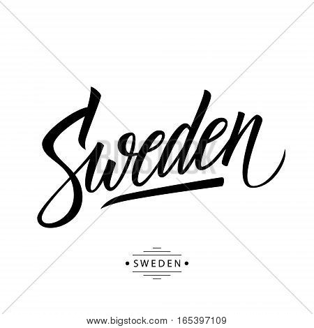 Handwritten word Sweden. Hand drawn lettering. Calligraphic element for your design. Vector illustration.