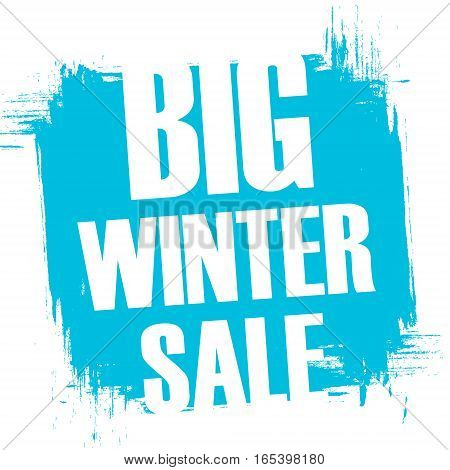 Big Winter Sale. Special offer banner with brush stroke background for business, promotion and advertising. Vector illustration.
