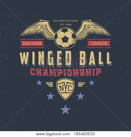 WINGED BALL. Handmade football ball and wings. Design fashion apparel texture print. T shirt graphic vintage grunge vector illustration badge label logo template.