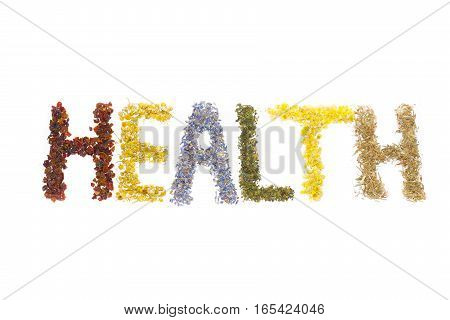 Word Health posted of dried herbs and flowers folk medicine of nature. Treats force of nature. Cynosbati Matricaria chamomilla lavandulae Urtica Helichrysum arenarium AsteraceaePolygonum aviculare.