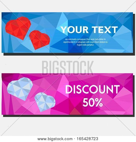 Artistic abstract polygonal horizontal banners with hearts. Background design templates for gift vouchers sale promotion Valentine's day party and etc