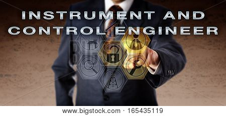 Recruiter in blue business suit pushing INSTRUMENT AND CONTROL ENGINEER on a virtual remote control screen. Oil and gas industry job metaphor for an I&C engineering position in quality controlling.