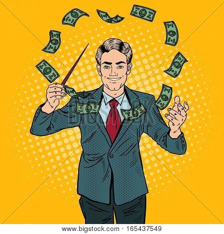 Pop Art Businessman Conducts Money with a Baton. Vector illustration
