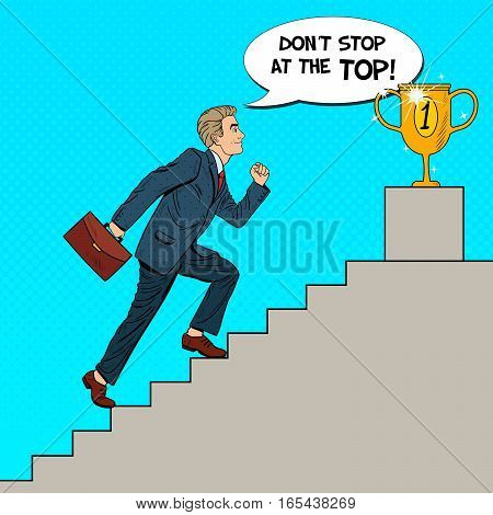 Pop Art Businessman Walking Up Stairs to Golden Cup. Vector illustration