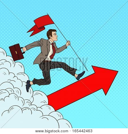 Pop Art Successful Businessman with Flag Running to the Top. Business Motivation Leadership. Vector illustration