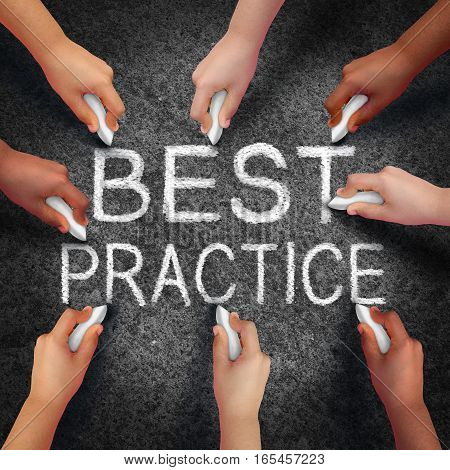 Best practice business concept as a group of hands drawing text on an asphalt street as a development metaphor for excellence in method in a 3D illustration style.
