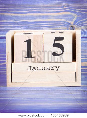 January 15Th. Date Of 15 January On Wooden Cube Calendar