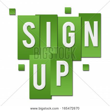 Sign up text alphabets written over green background.