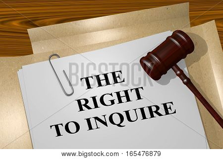 The Right To Inquire - Legal Concept