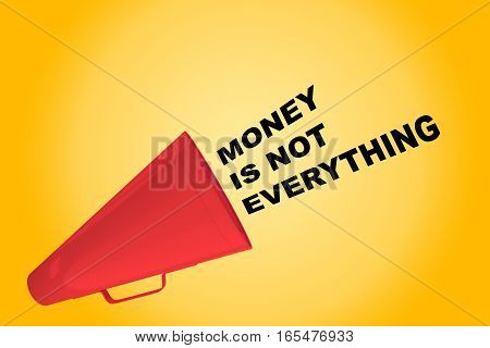 Money Is Not Everything Concept