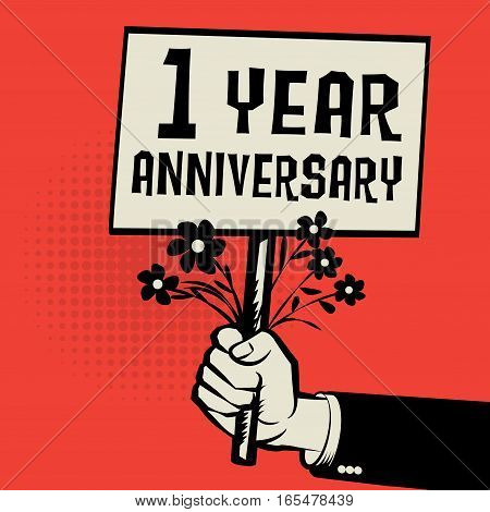 Poster in hand business concept with text 1 year anniversary vector illustration