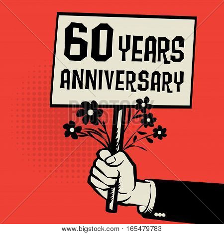 Poster in hand business concept with text 60 years anniversary vector illustration