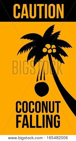 Warning Sign, Coconut falling, Caution vector poster