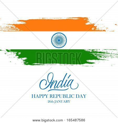 Indian Happy Republic Day greeting card with handwritten word India and brush strokes in the colors of the Indian national flag. Vector Illustration.
