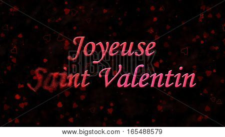 """Happy Valentine's Day Text In French """"joyeuse Saint Valentin"""" Turns To Dust From Left On Dark Backgr"""