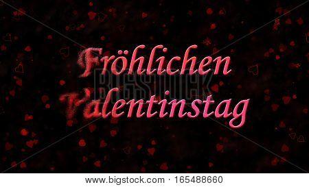 "Happy Valentine's Day Text In German ""frohlichen Valentinstag"" Turns To Dust From Left On Dark Backg"