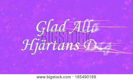 """Happy Valentine's Day Text In Swedish """"glad Alla Hjartans Dag"""" Turns To Dust From Right On Purple Ba"""