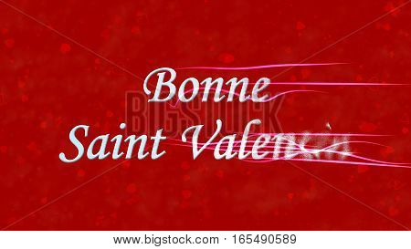 """Happy Valentine's Day Text In French """"bonne Saint Valentin"""" Turns To Dust From Right On Red Backgrou"""