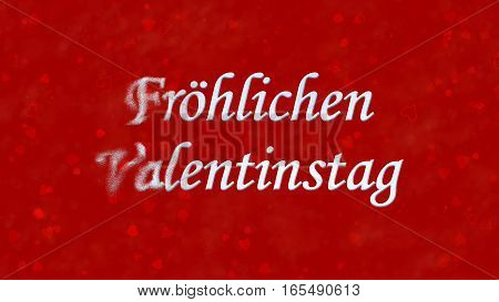 "Happy Valentine's Day Text In German ""frohlichen Valentinstag"" Turns To Dust From Left On Red Backgr"