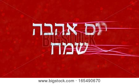 Happy Valentine's Day Text In Hebrew Turns To Dust From Right On Red Background
