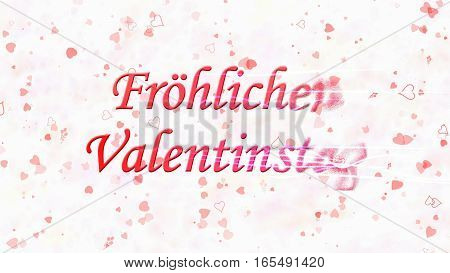 """Happy Valentine's Day Text In German """"frohlichen Valentinstag"""" Turns To Dust From Right On Light Bac"""