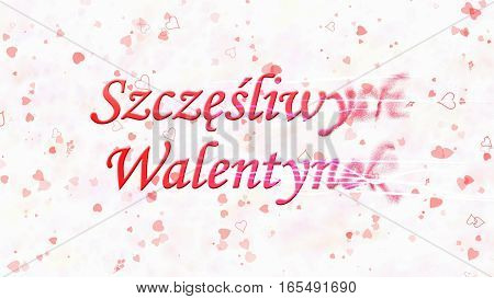 "Happy Valentine's Day Text In Polish ""szczesliwych Walentynek"" Turns To Dust From Right On Light Bac"