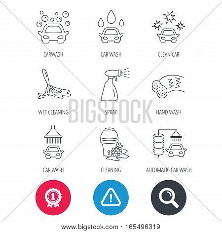 Achievement and search magnifier signs. Car wash icons. Automatic cleaning station linear signs. Bucket with foam bubbles, sponge and spray flat line icons. Hazard attention icon. Vector